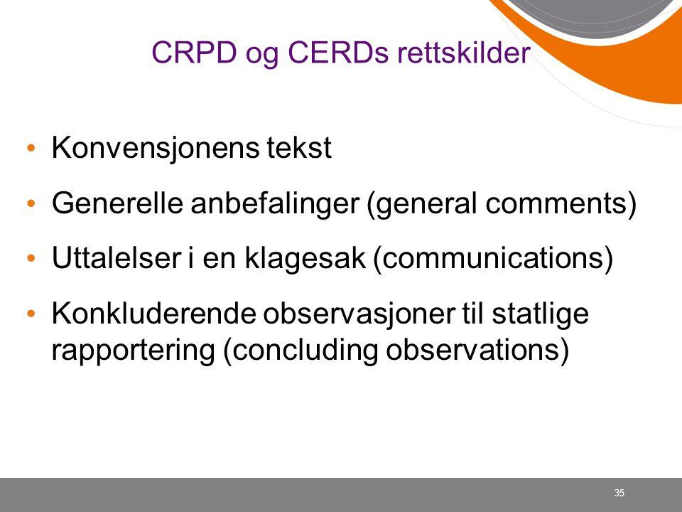 CRPD og CERDs rettskilder