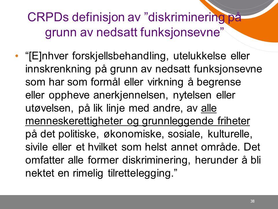 CRPDs definisjon av diskriminering på grunn av nedsatt funksjonsevne