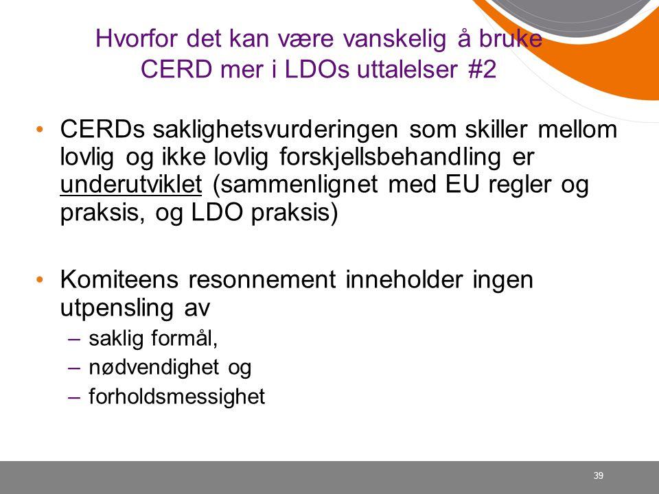 Hvorfor det kan være vanskelig å bruke CERD mer i LDOs uttalelser #2