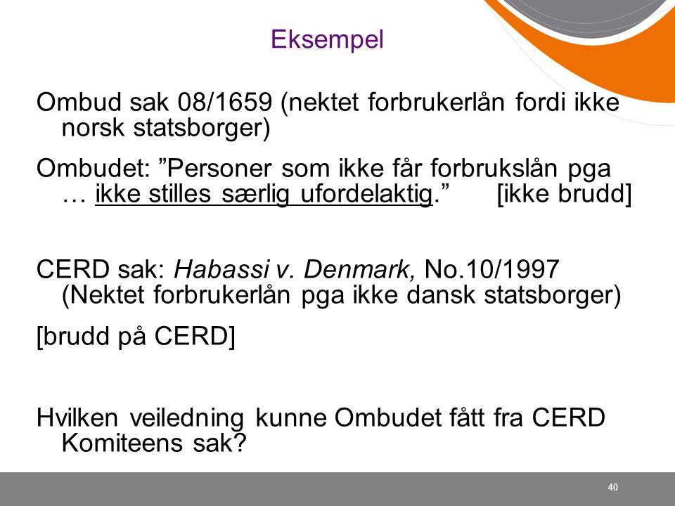 Eksempel Ombud sak 08/1659 (nektet forbrukerlån fordi ikke norsk statsborger)