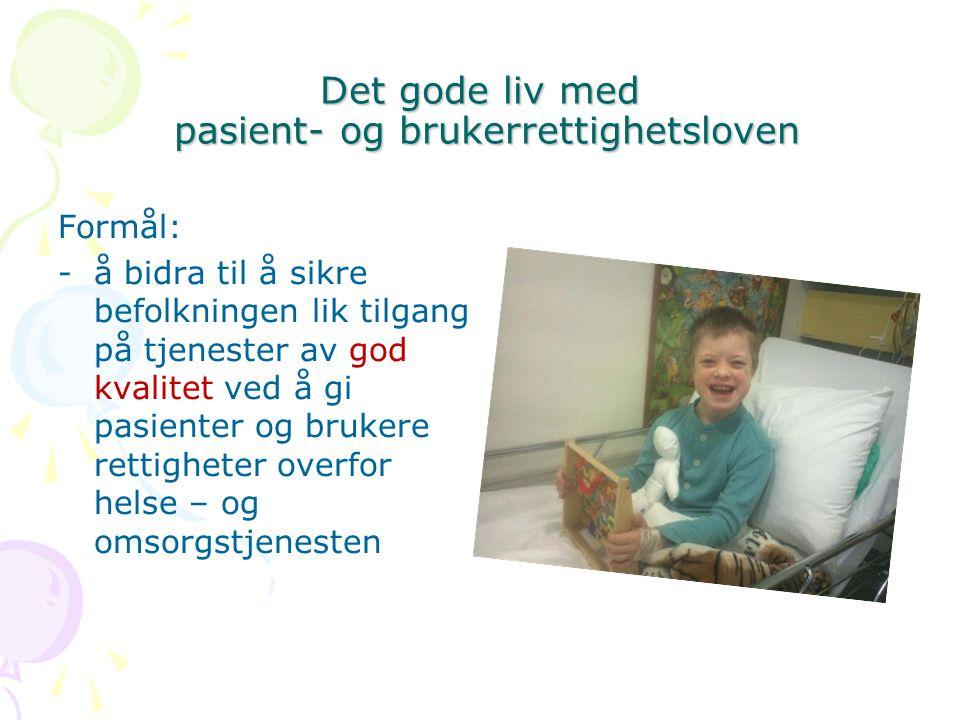 Det gode liv med pasient- og brukerrettighetsloven