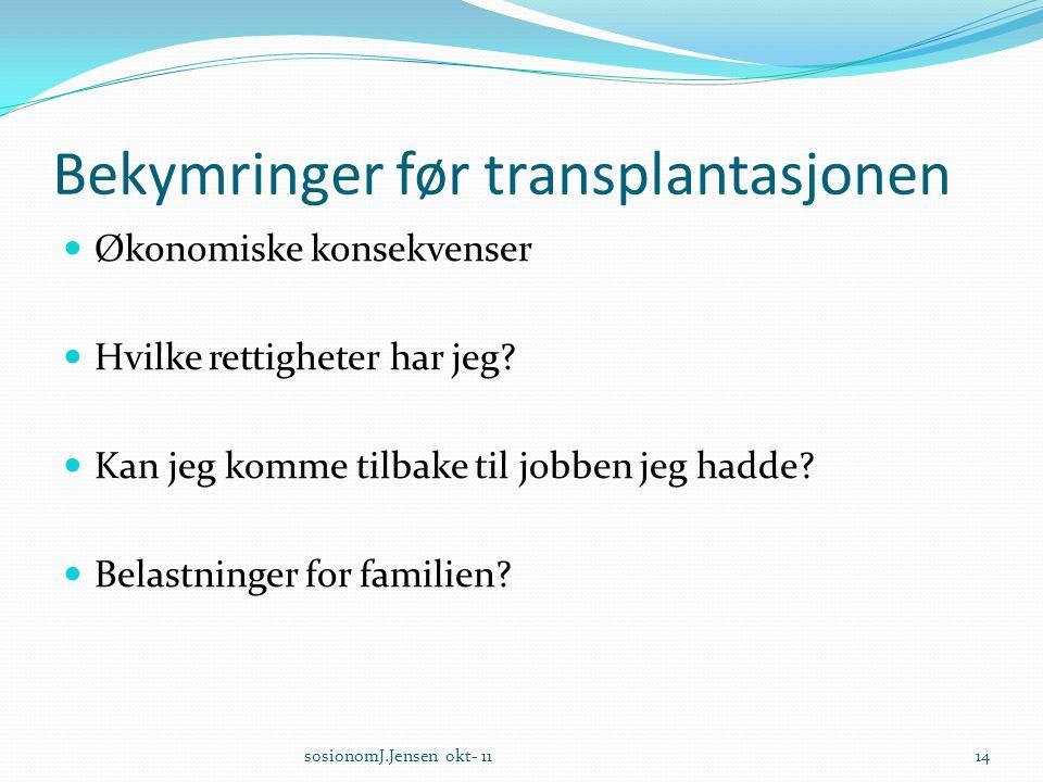 Bekymringer før transplantasjonen