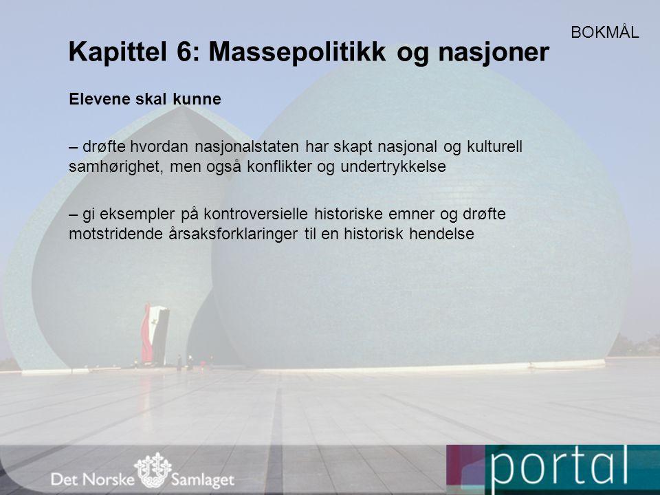 Kapittel 6: Massepolitikk og nasjoner