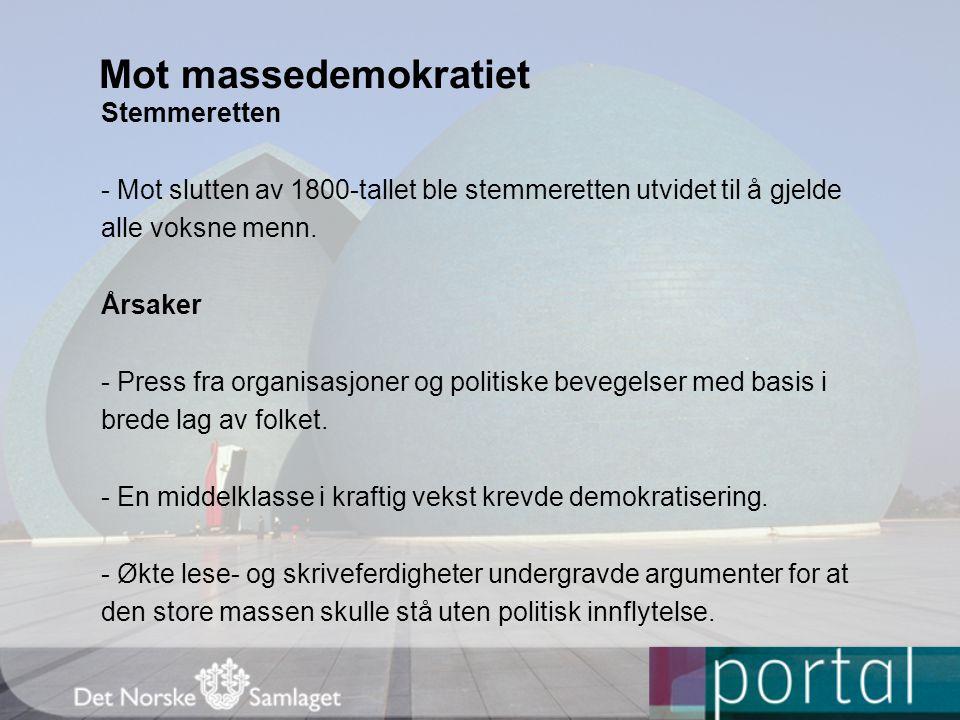 Mot massedemokratiet Stemmeretten