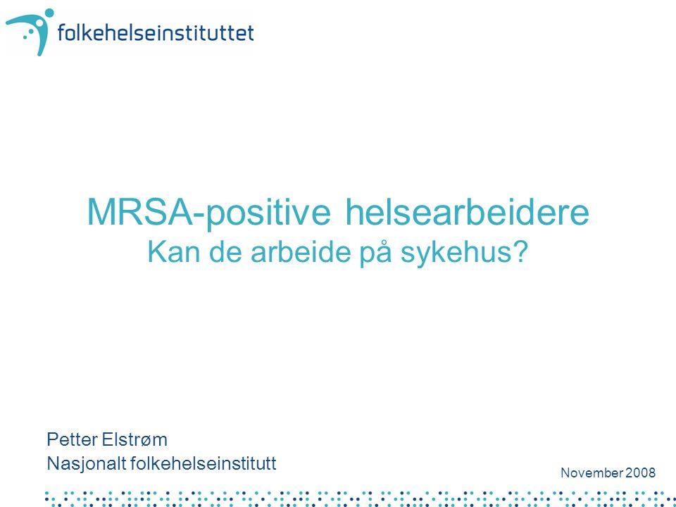 MRSA-positive helsearbeidere Kan de arbeide på sykehus