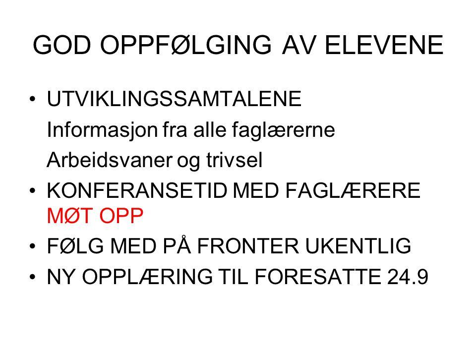 GOD OPPFØLGING AV ELEVENE