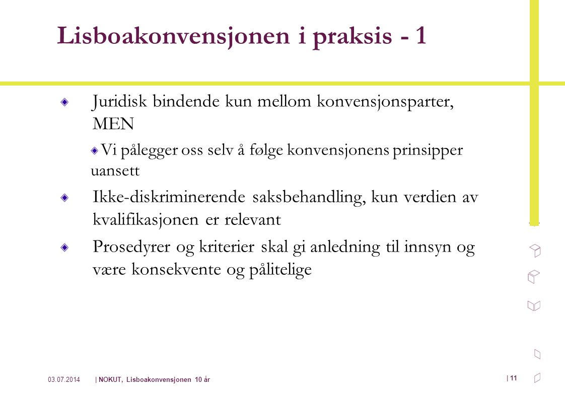 Lisboakonvensjonen i praksis - 1