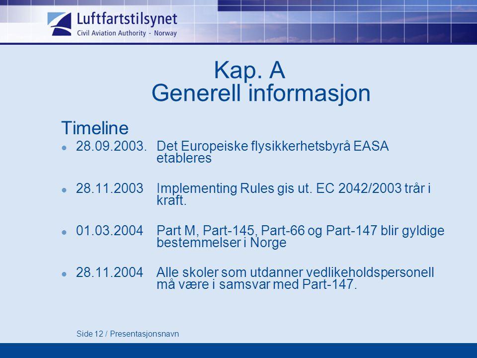 Kap. A Generell informasjon