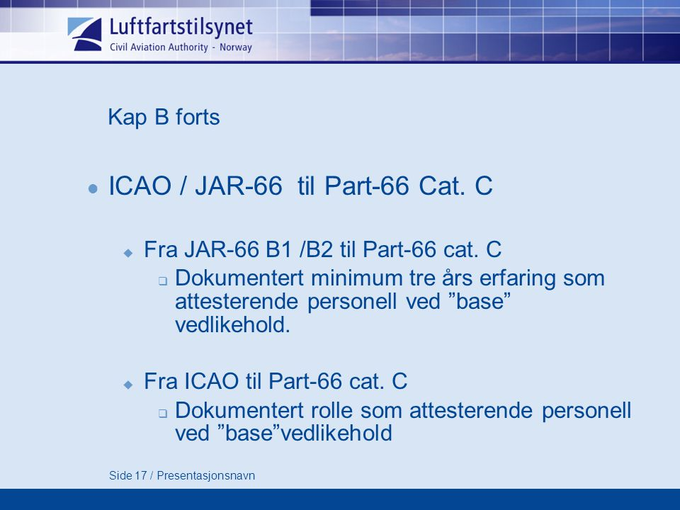 ICAO / JAR-66 til Part-66 Cat. C