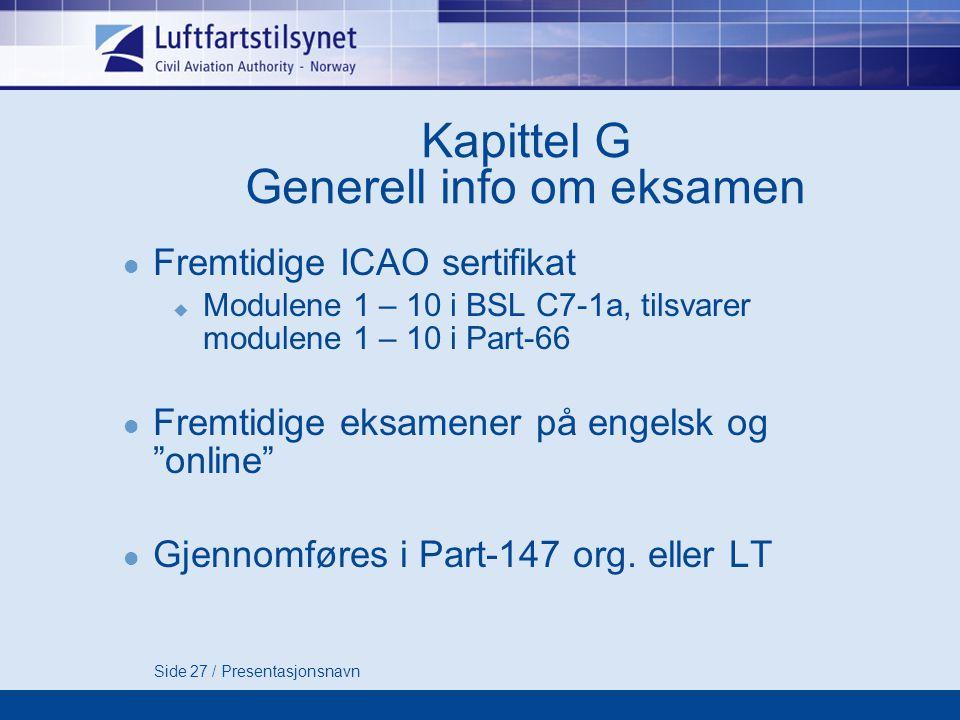 Kapittel G Generell info om eksamen