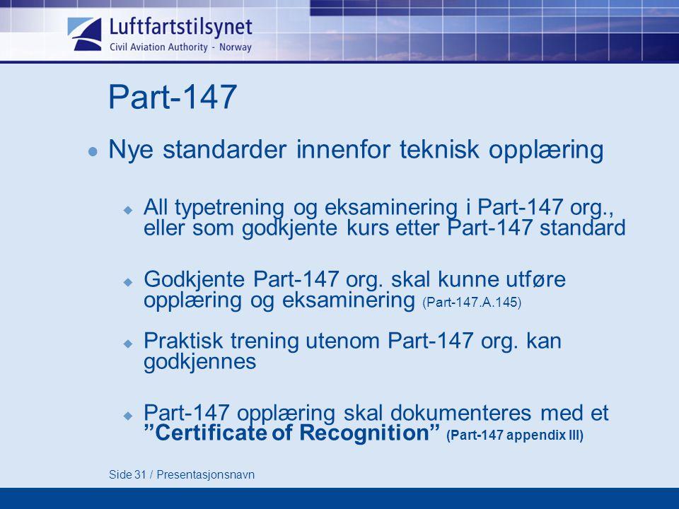 Part-147 Nye standarder innenfor teknisk opplæring