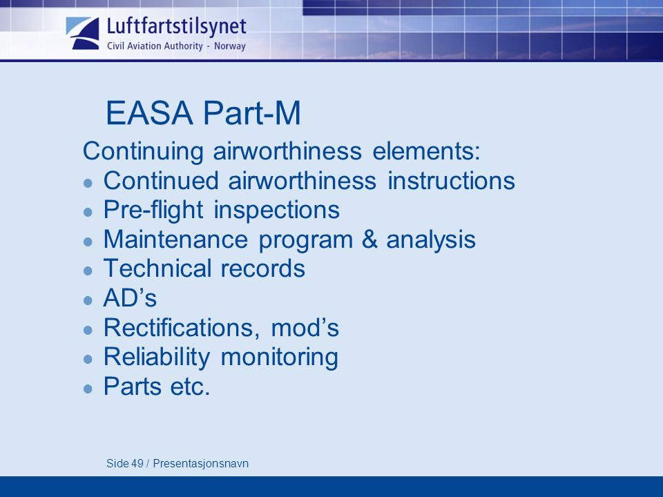 EASA Part-M Continuing airworthiness elements: