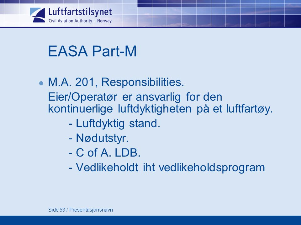 EASA Part-M M.A. 201, Responsibilities.