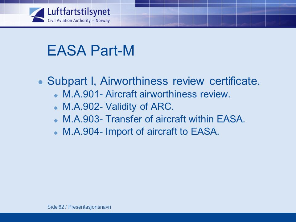 EASA Part-M Subpart I, Airworthiness review certificate.