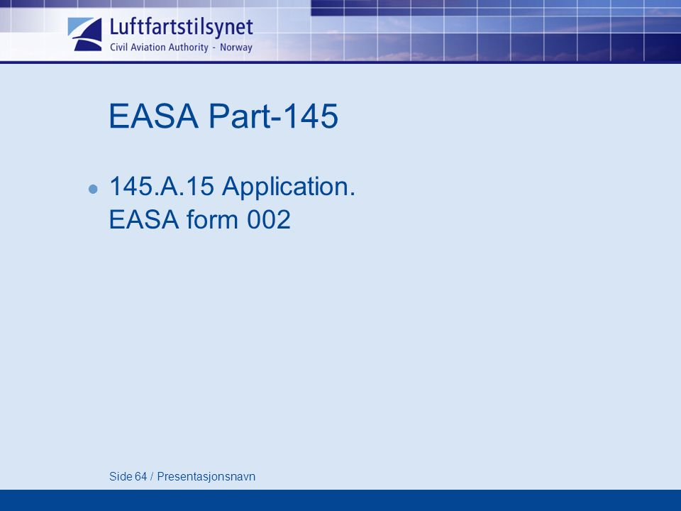 EASA Part-145 145.A.15 Application. EASA form 002