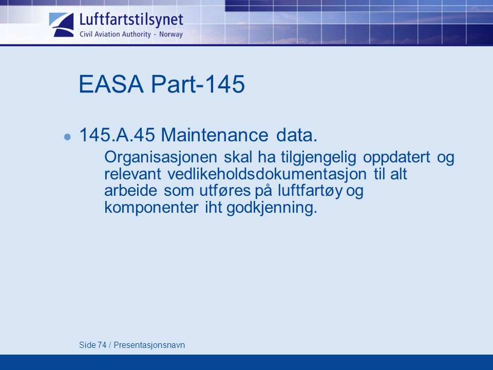EASA Part-145 145.A.45 Maintenance data.