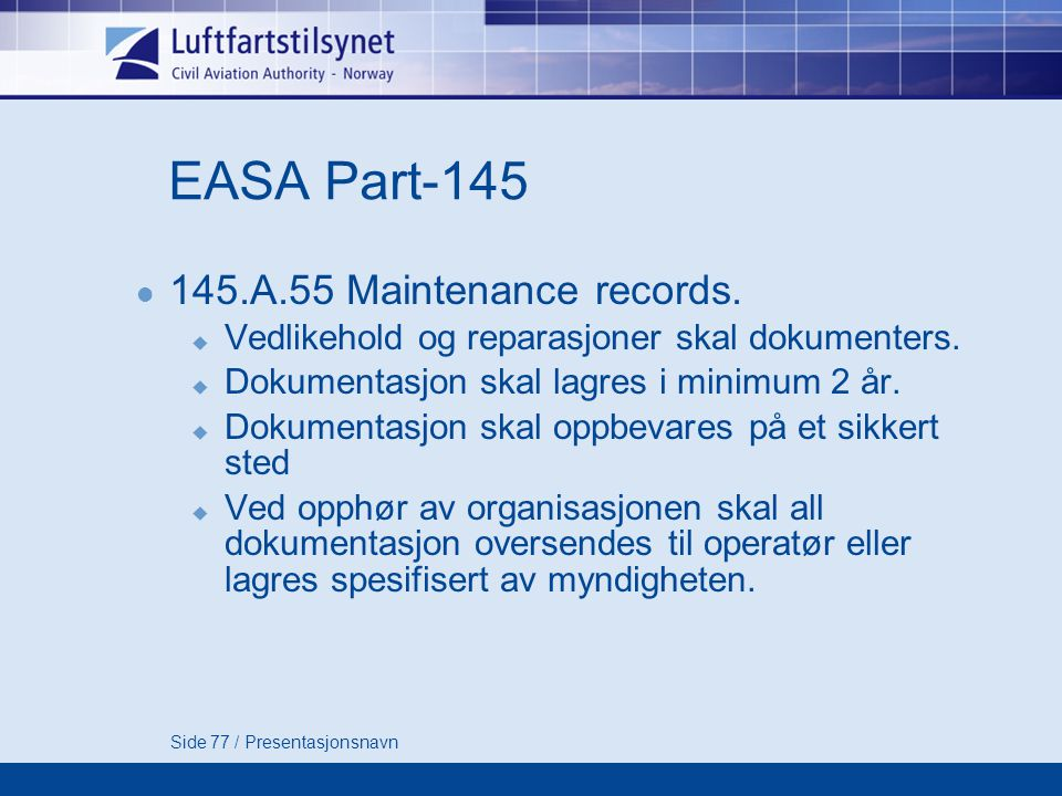 EASA Part A.55 Maintenance records.