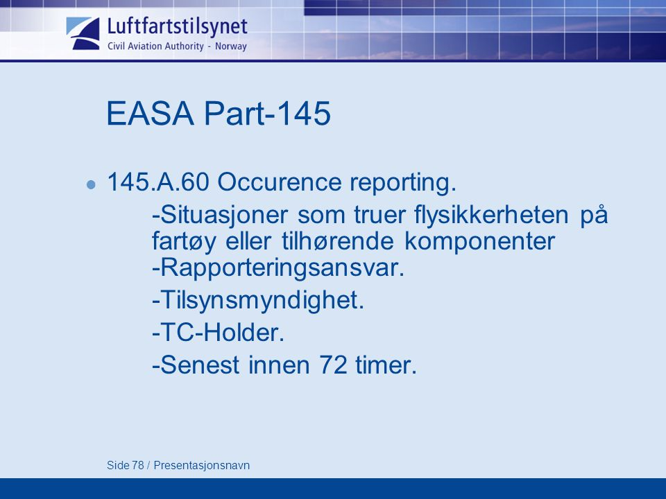 EASA Part A.60 Occurence reporting.