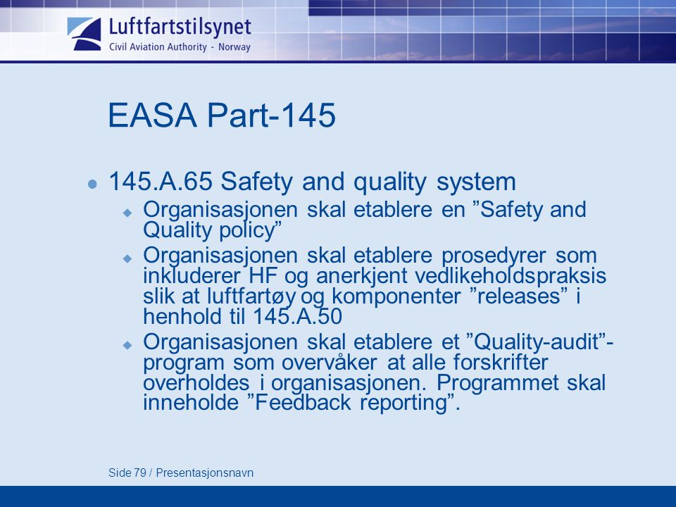 EASA Part-145 145.A.65 Safety and quality system