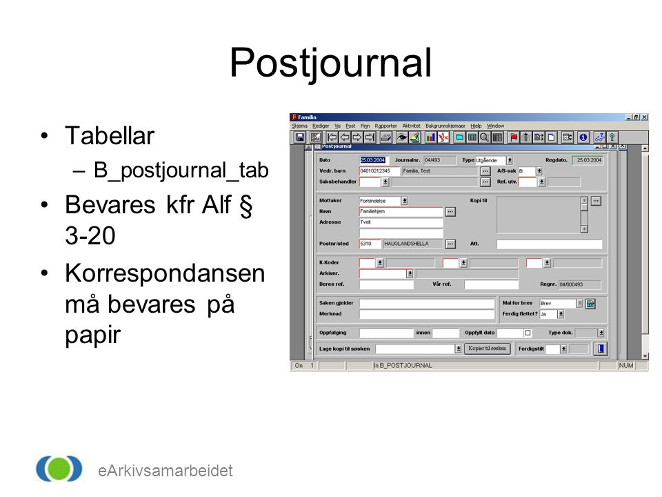 Postjournal Tabellar Bevares kfr Alf § 3-20