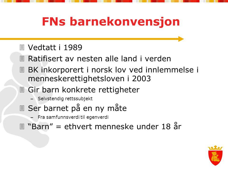 FNs barnekonvensjon Vedtatt i 1989