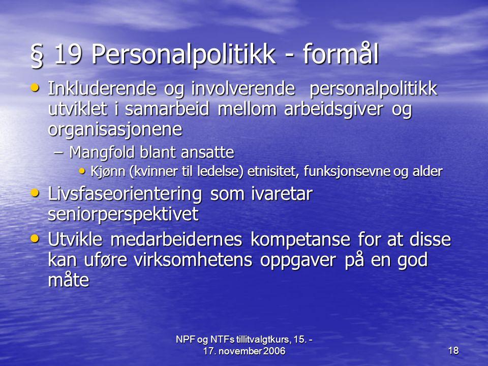 § 19 Personalpolitikk - formål