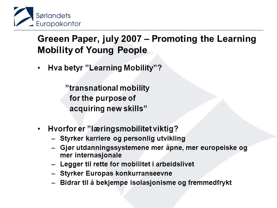 Greeen Paper, july 2007 – Promoting the Learning Mobility of Young People
