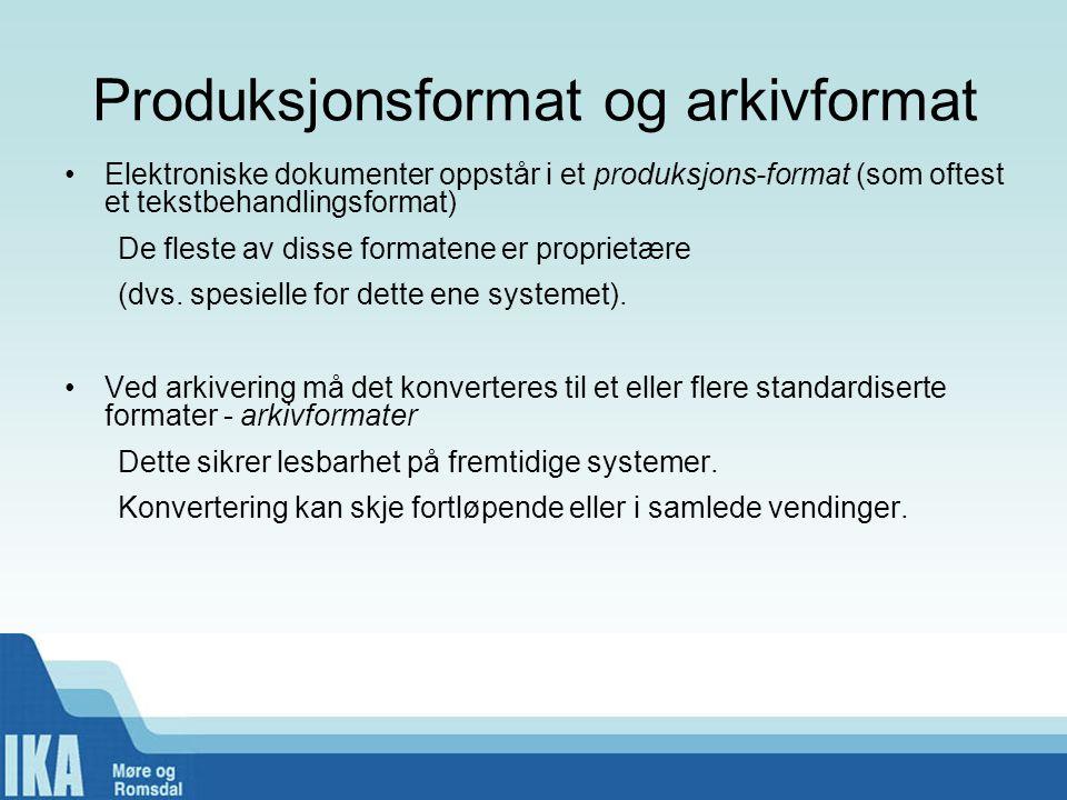 Produksjonsformat og arkivformat