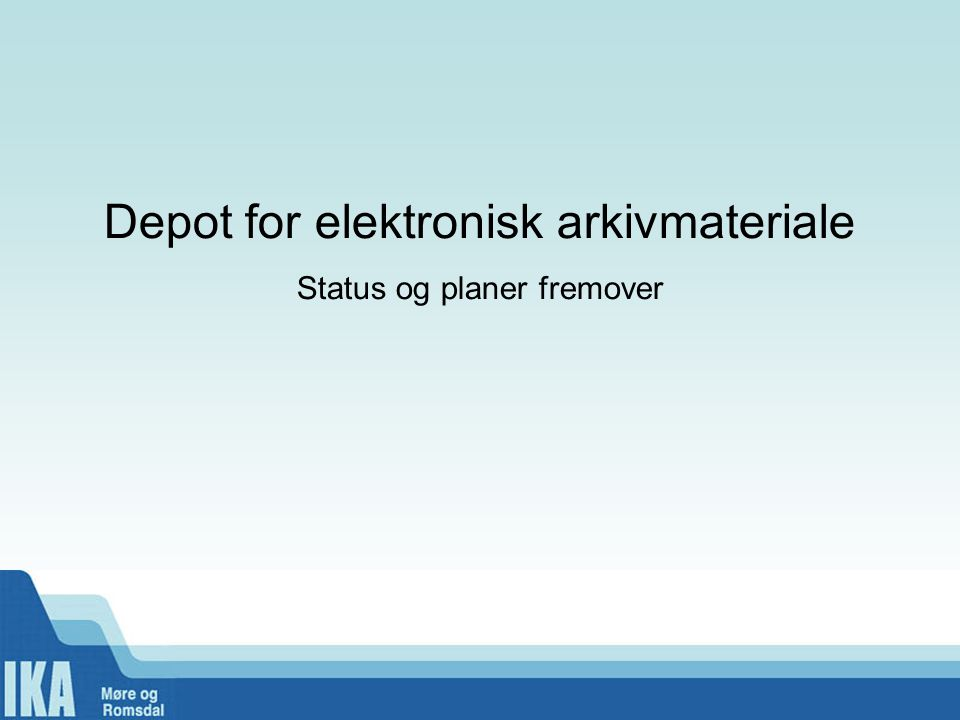 Depot for elektronisk arkivmateriale