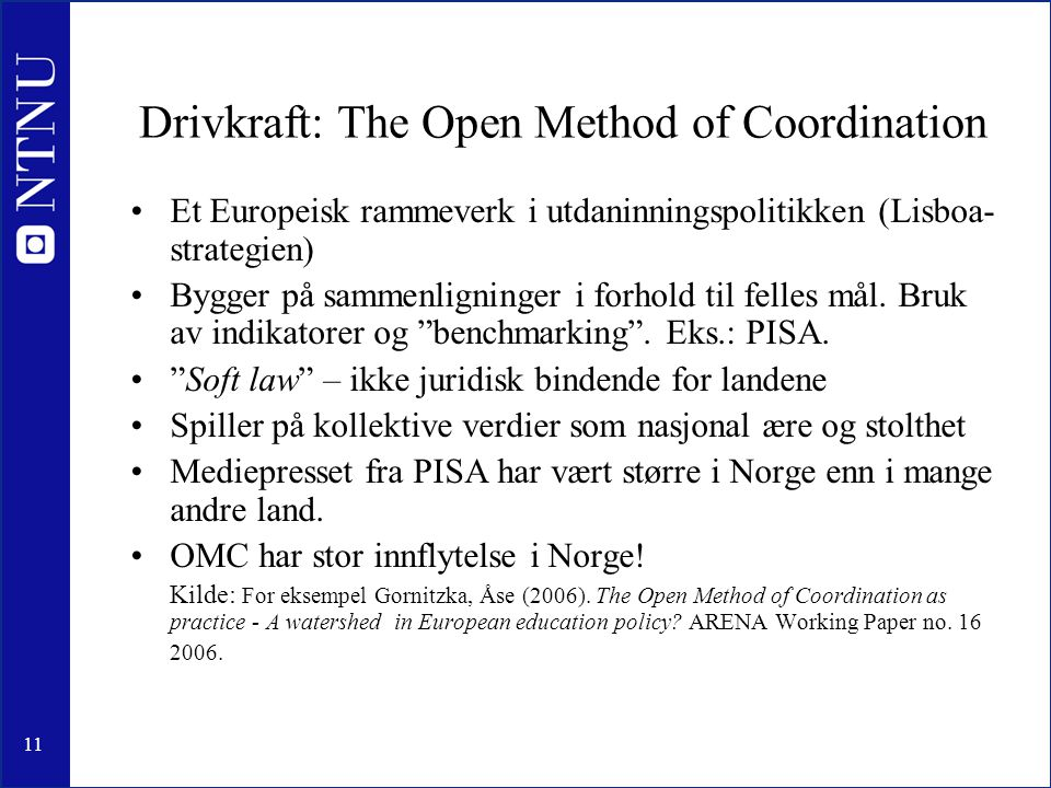 Drivkraft: The Open Method of Coordination