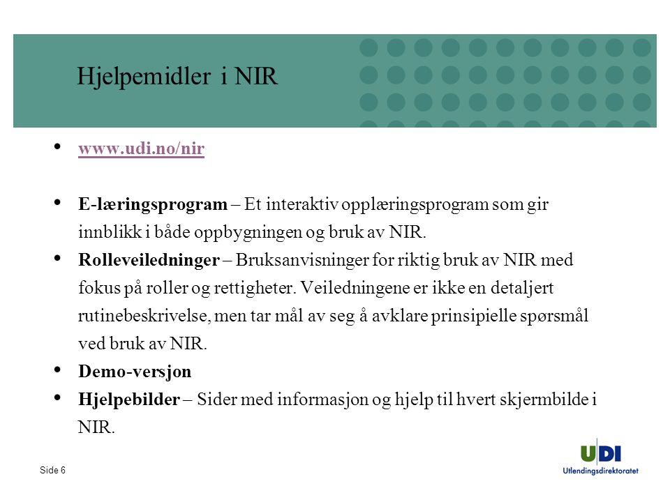 Hjelpemidler i NIR www.udi.no/nir
