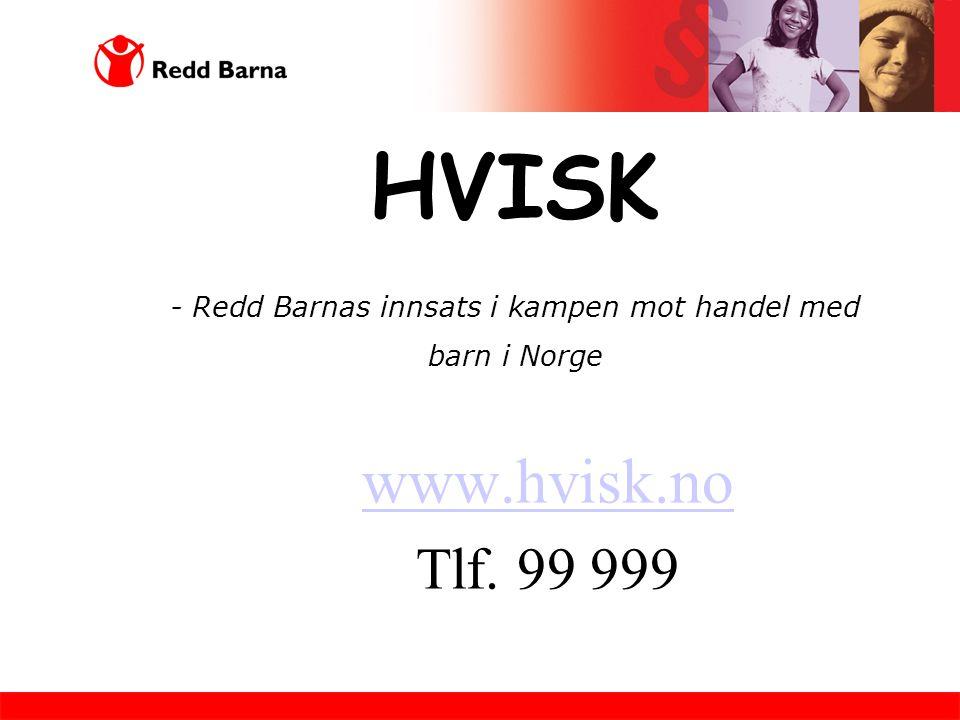 HVISK - Redd Barnas innsats i kampen mot handel med barn i Norge