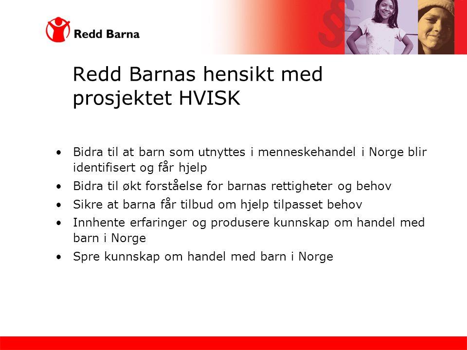 Redd Barnas hensikt med prosjektet HVISK