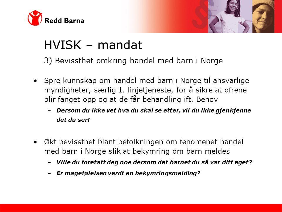 HVISK – mandat 3) Bevissthet omkring handel med barn i Norge