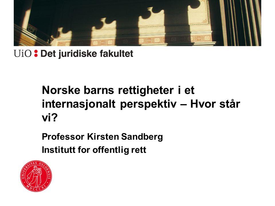 Norske barns rettigheter i et internasjonalt perspektiv – Hvor står vi
