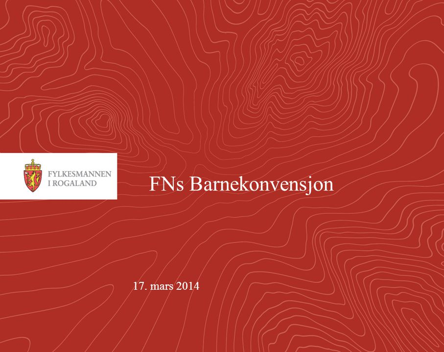 FNs Barnekonvensjon 17. mars 2014