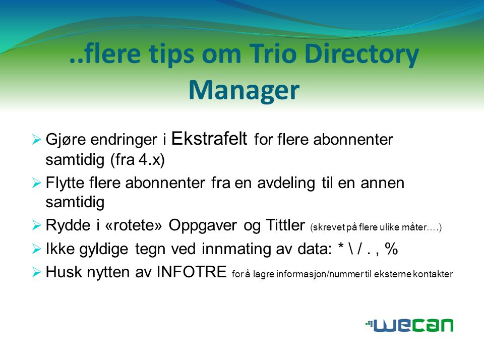 ..flere tips om Trio Directory Manager