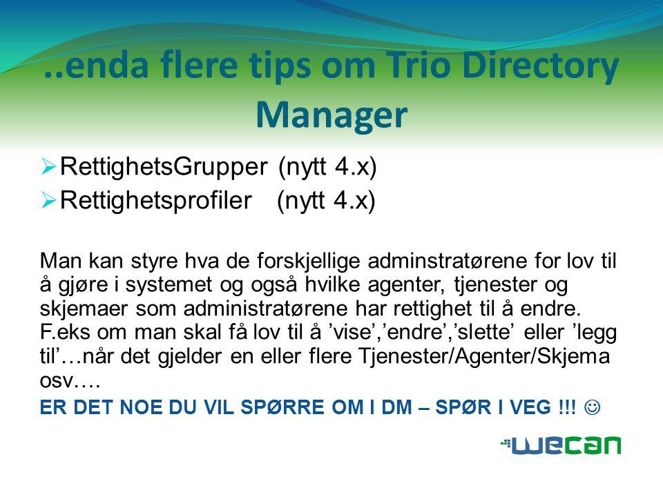 ..enda flere tips om Trio Directory Manager