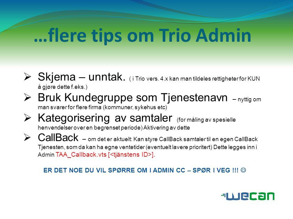 …flere tips om Trio Admin