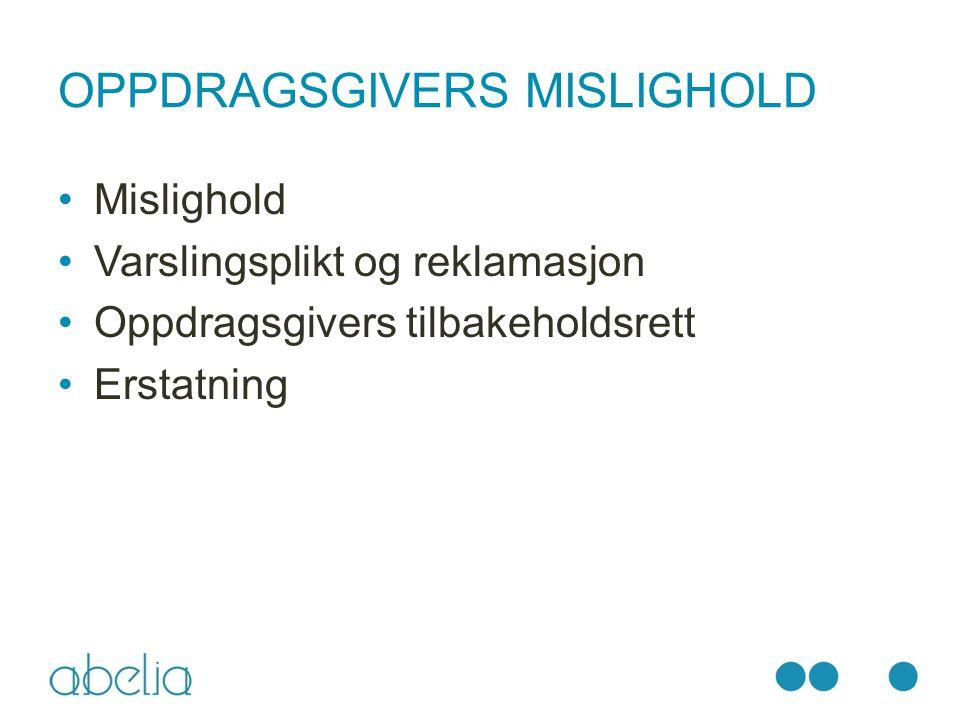 OPPDRAGSGIVERS MISLIGHOLD