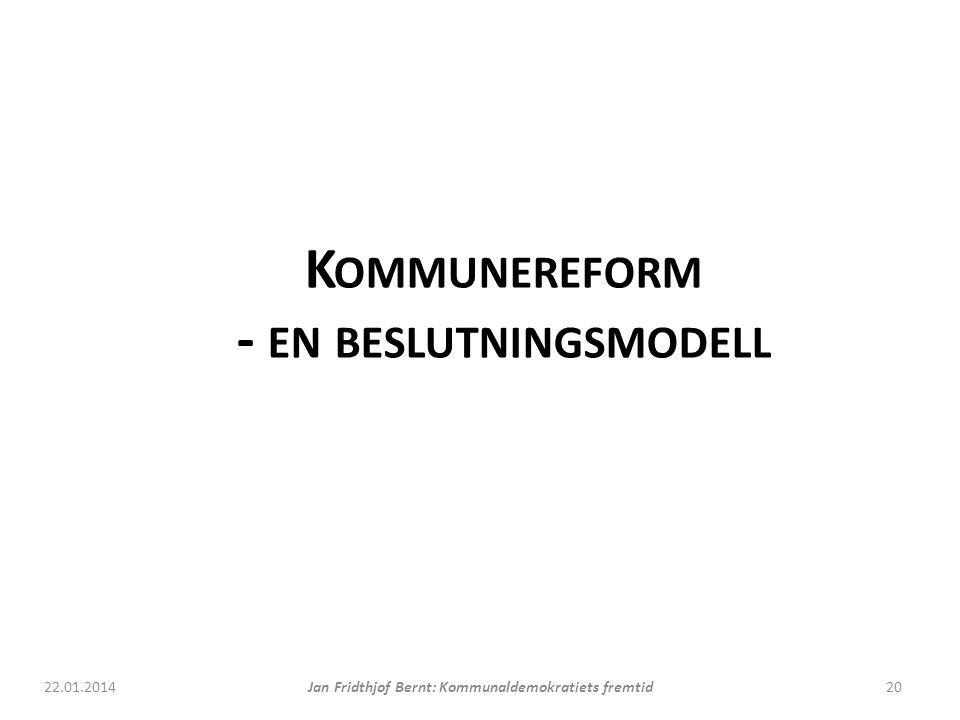 Kommunereform - en beslutningsmodell