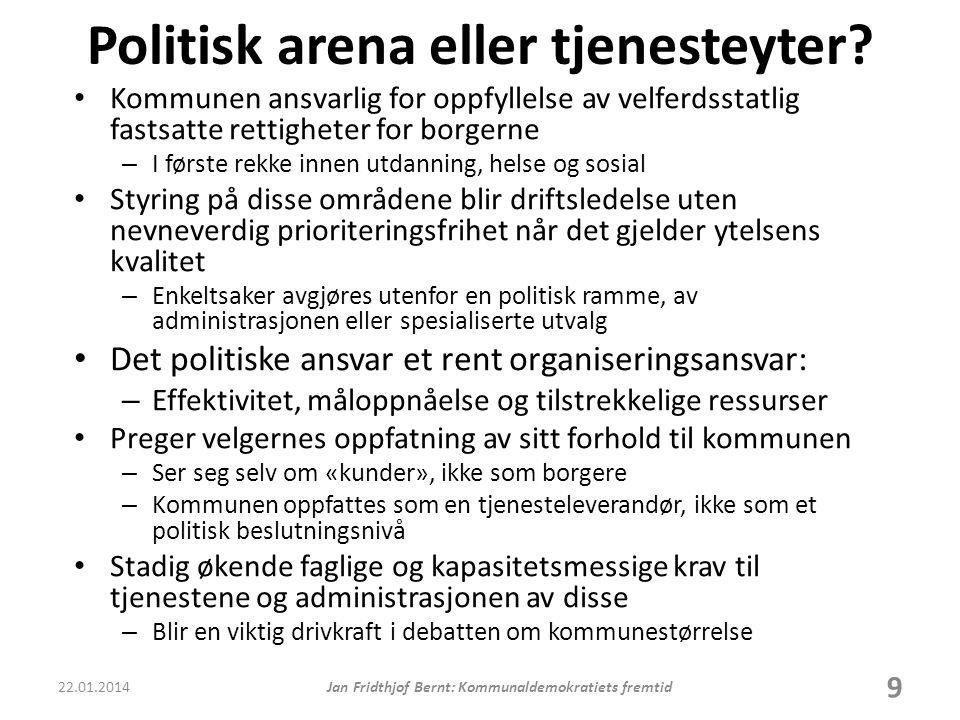 Politisk arena eller tjenesteyter