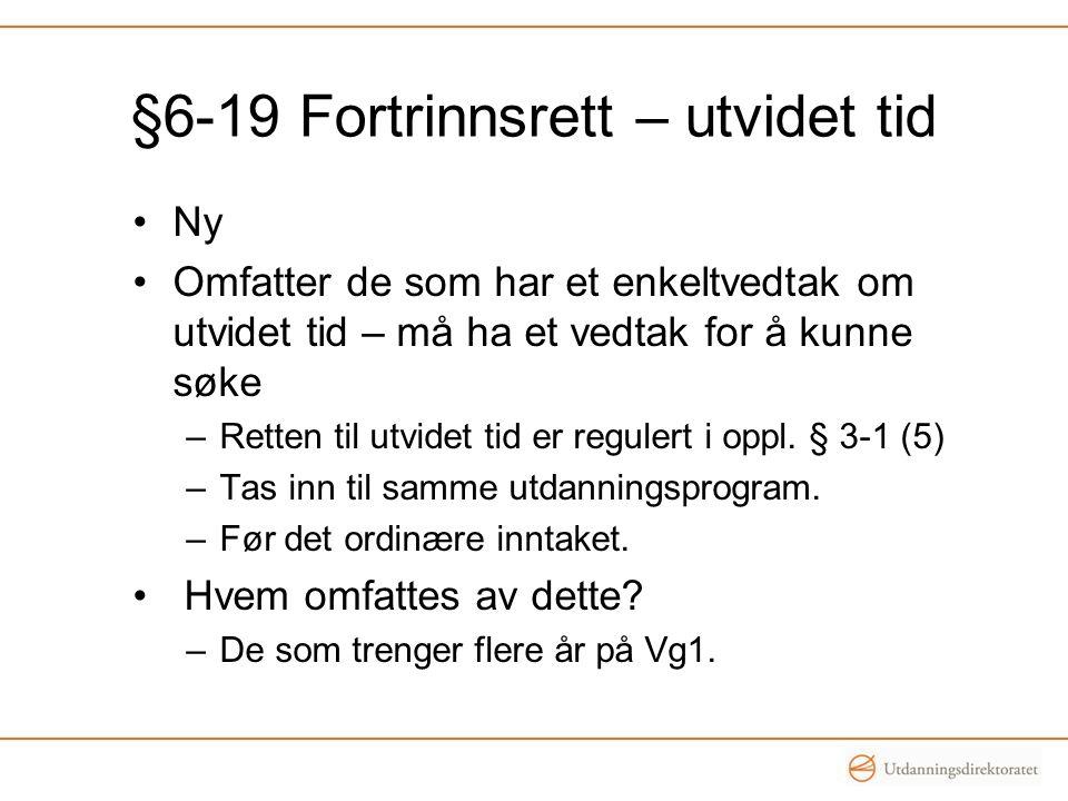 §6-19 Fortrinnsrett – utvidet tid