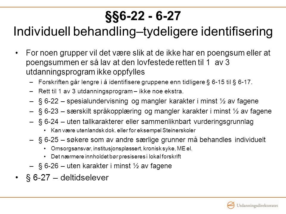 §§6-22 - 6-27 Individuell behandling–tydeligere identifisering