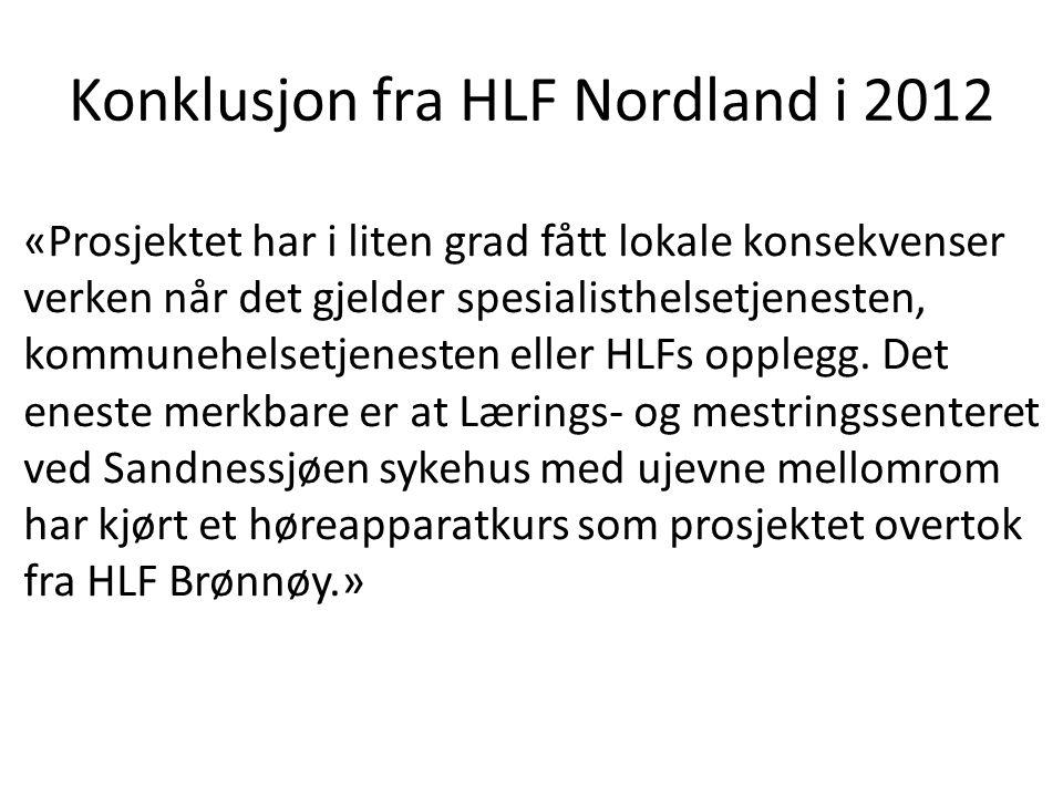 Konklusjon fra HLF Nordland i 2012