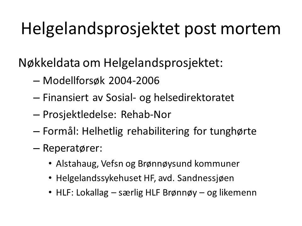 Helgelandsprosjektet post mortem