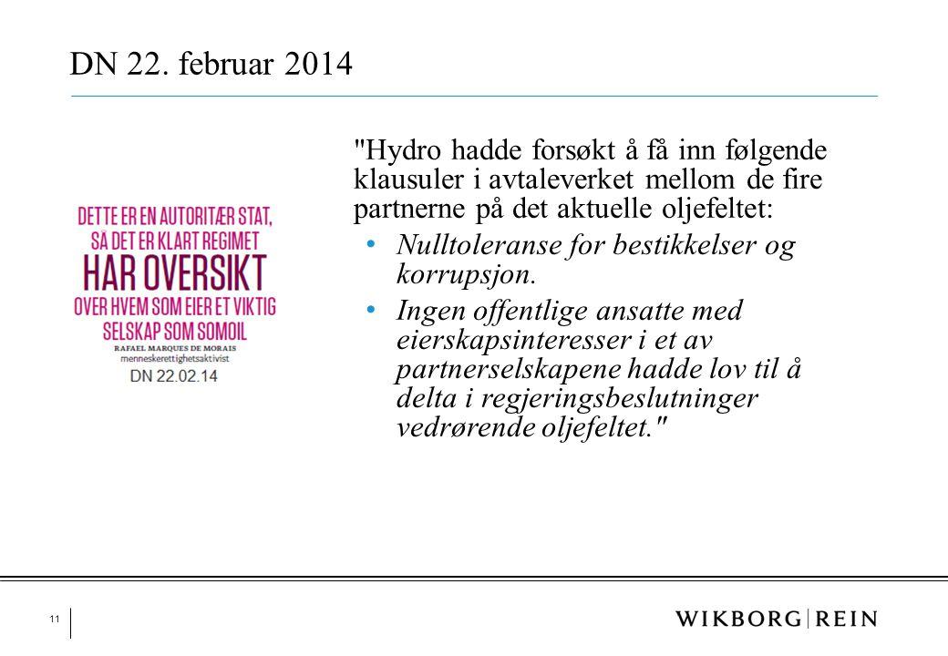 DN 22. februar 2014 Nulltoleranse for bestikkelser og korrupsjon.