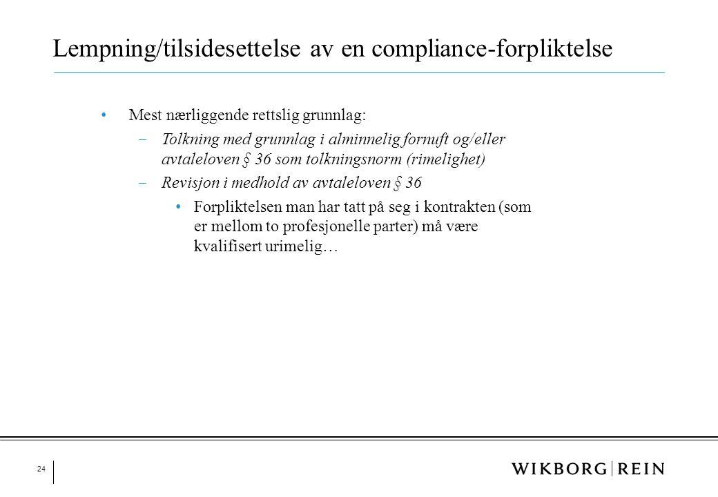 Lempning/tilsidesettelse av en compliance-forpliktelse