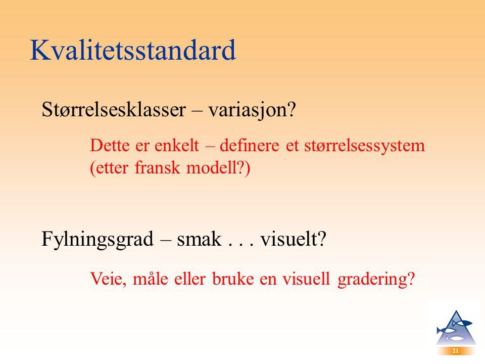 Kvalitetsstandard Størrelsesklasser – variasjon