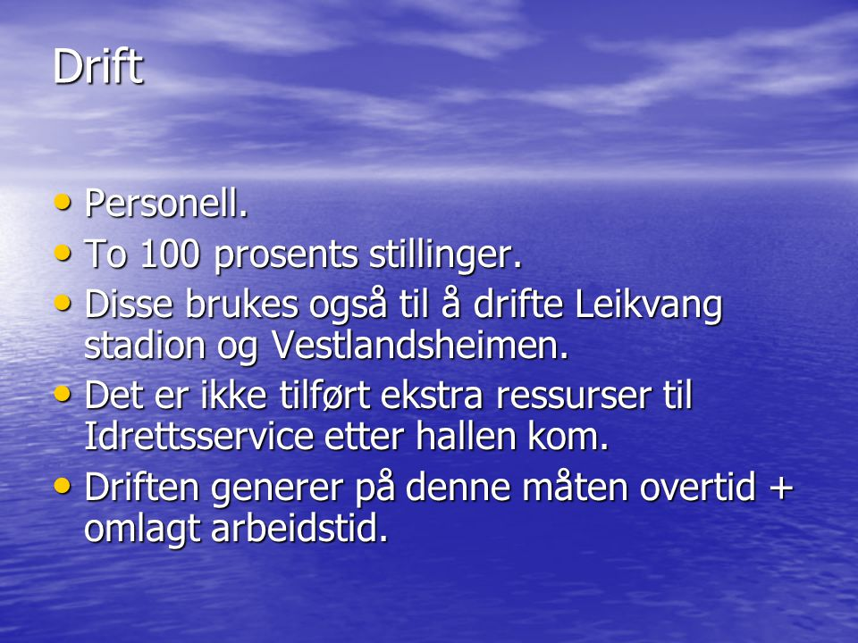 Drift Personell. To 100 prosents stillinger.